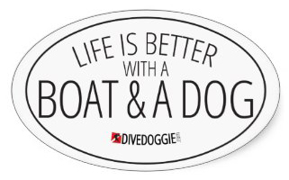 Life is Better with a Boat and Dog Sticker